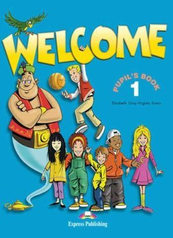 Welcome 1. Pupil's Book. (+ My Alphabet Book). Учебник