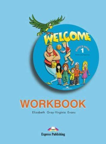 Welcome 1. Workbook. Beginner. Рабочая тетрадь