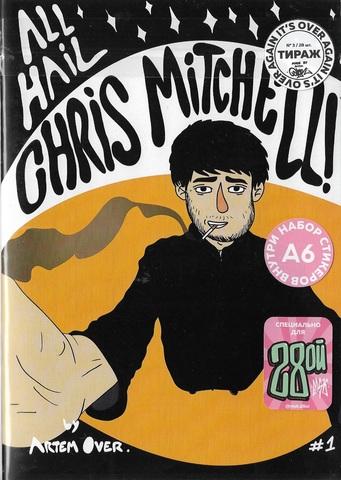 All Hail Chris Mitchell #1