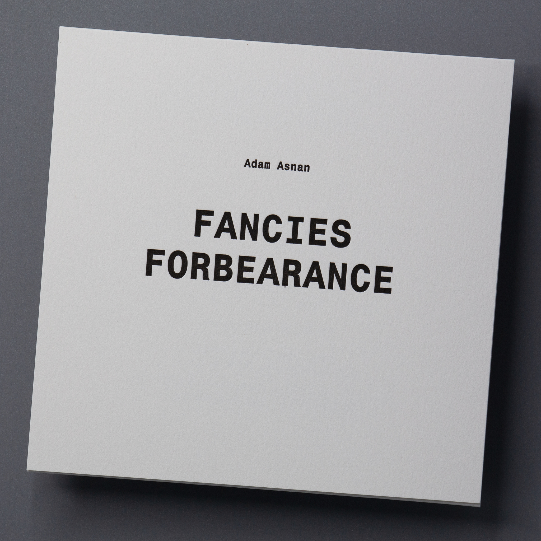 Fancies / Forbearance