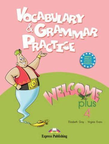welcome plus 4 vocabulary & grammar practice