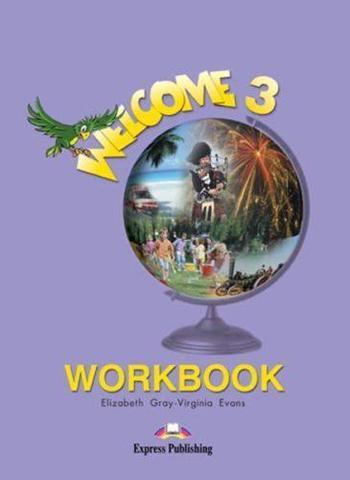 Welcome 3. Workbook. Рабочая тетрадь