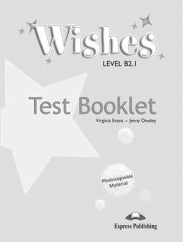 wishes b2.1 test booklet