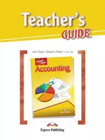 Career Paths. Accounting. Teacher's Guide. Бухгалтерский учет. Книга для учителя