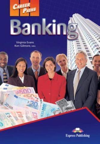 Career Paths: Banking - Пособие для ученика