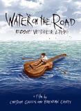Eddie Vedder / Water On The Road (Blu-ray)