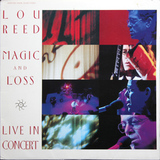 Lou Reed / Magic And Loss - Live In Concert (LD)