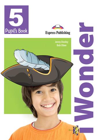 i Wonder 5 Pupil's book - Учебник с дополненной реальностью