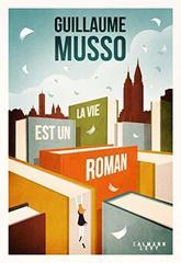 La vie est un roman - French