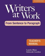 Writers at Work From Sentence to Paragraph, TM