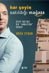 """Hər şeyin satıldığı mağaza. Ceff Bezos və """"Amazon"""" erası"""
