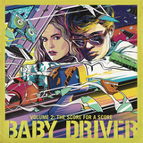 Soundtrack / Baby Driver Volume 2: The Score For A Score (LP)
