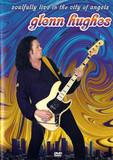Glenn Hughes / Soulfully Live In The City Of Angels (RU)(DVD)