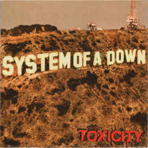 System Of A Down – Toxicity