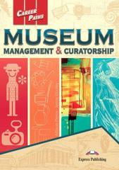 MUSEUM Management & Curatorship Student's Book - Учебное пособие