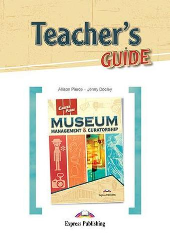 MUSEUM Management & Curatorship Teacher's Guide