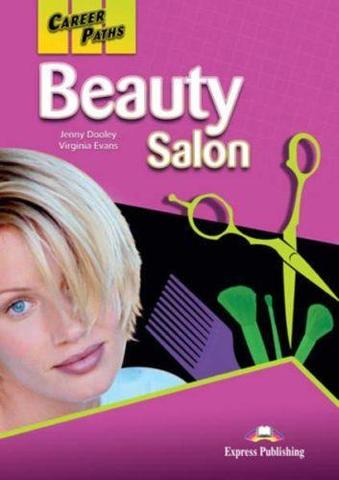 Career Paths. Beauty Salon. Student's Book. Салон красоты. Учебник