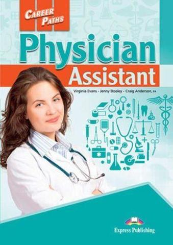 Physician Assistant (Esp). Student's Book. Учебник