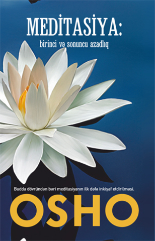 Meditasiya- birinci və sonuncu azadlıq