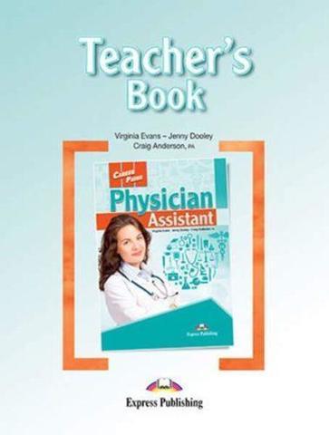 Physician Assistant (Esp). Teacher's Book. Книга для учителя