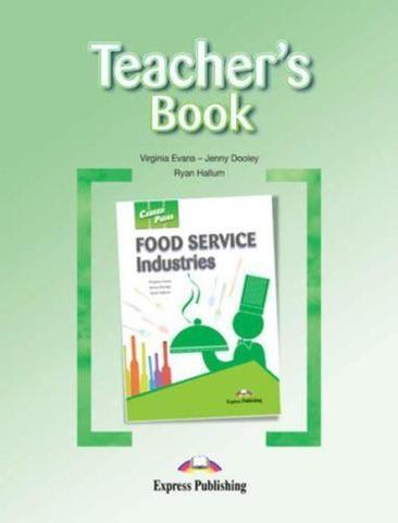 Career Paths Food Service Industries (Esp) Teacher's Book. Книга для учителя