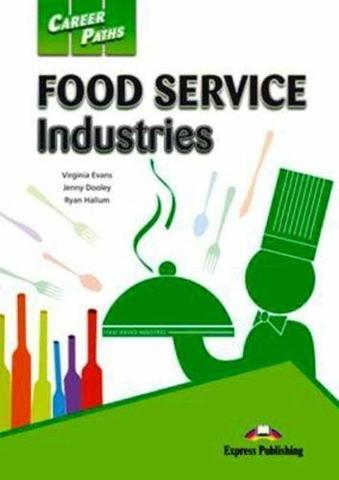 Career Paths Food Service Industries (Esp) Student's Book. Учeбник