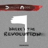 Depeche Mode / Where's The Revolution (Remixes)(CD Single)