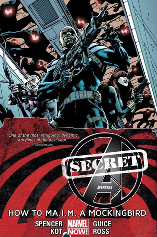 Secret Avengers TPB #3 How to MA.I.M. Mockingbird (Marvel Now)