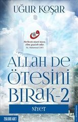Allah De Ötesini Bırak 2. Niyet