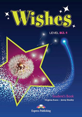 Wishes B2.1 Student's Book - учебное пособие для ученика