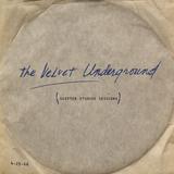 The Velvet Underground / Scepter Studios Sessions (LP)