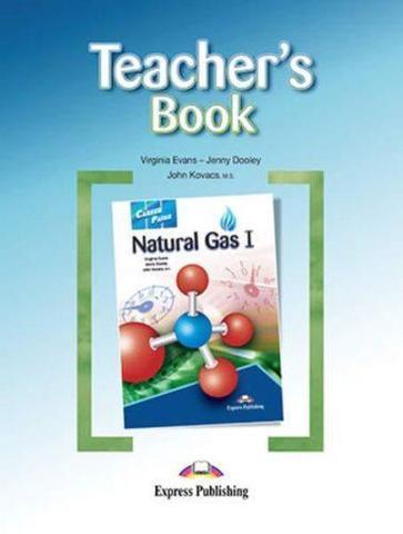 Natural Gas 1 (Esp). Teacher's Book. Книга для учителя