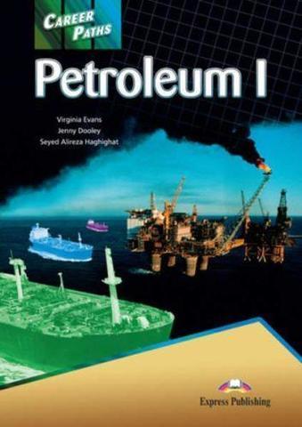Career Paths: Petroleum I (Student's Book) - Пособие для ученика
