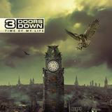 3 Doors Down / Time Of My Life (RU)(CD)