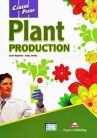 Plant Production (esp). Student's Book. Учебник