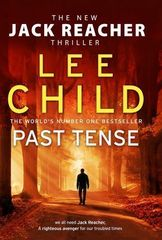 Past Tense : (Jack Reacher 23)