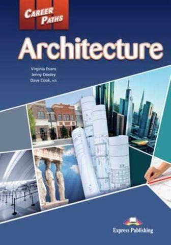 Career Paths. Architecture. Student's Book with DigiBooks Application (Includes Audio & Video) Архитектура. Учебник с ссылкой на электронное приложение