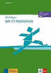 Mit Erfolg zu telc C1 Testbuch. Hochschule