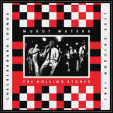 Muddy Waters, The Rolling Stones / Checkerboard Lounge, Live Chicago 1981 (CD)