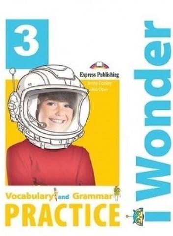 iWonder 3 Vocabulary & Grammar Practice