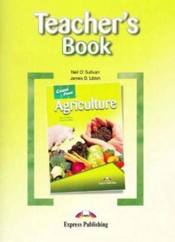 Agriculture. Teacher's Book. Книга для учителя