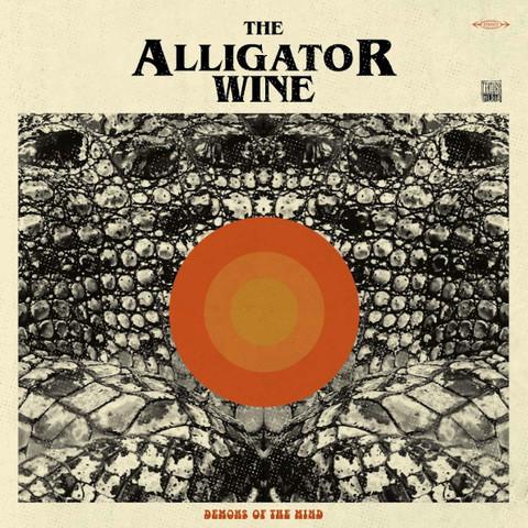 The Alligator Wine / Demons Of The Mind (LP+CD)