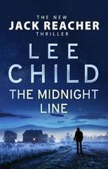 The Midnight Line : (Jack Reacher 22)