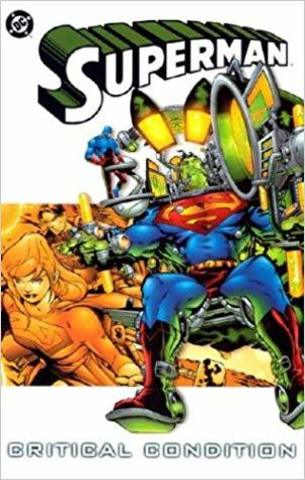 Superman: Critical Contdition TPB