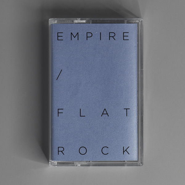 EMPIRE / FLAT ROCK