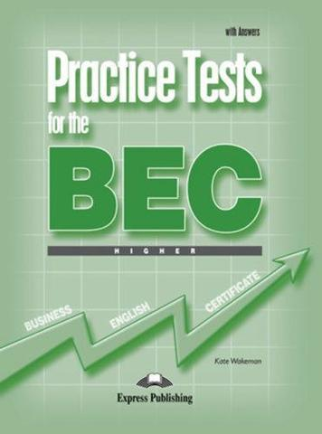 PRACTICE TEST FOR THE BEC HIGHER WITH ANSWERS