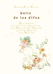 Valle de los Elfos. Non-adapted fairy tale for translation from Spanish into English and from English into Spanish