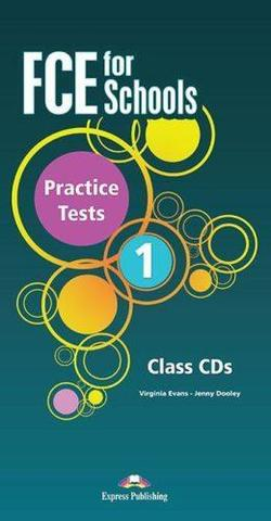 FCE For Schools Practice Tests 1. Class CD's   REVISED  (set of 5) (INTERNATIONAL). Аудио CD для работы  в классе (5 шт). (новый формат)