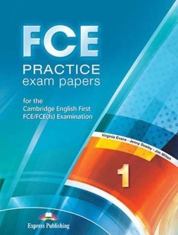 FCE Practice Exam Papers 1. student's book - учебник (revised)