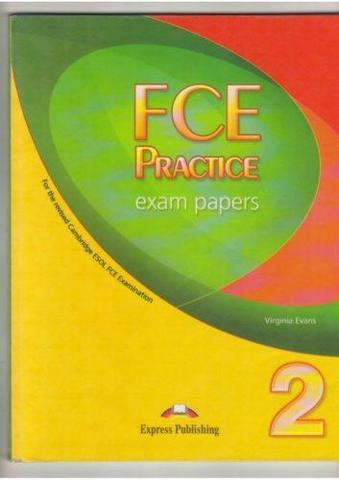 FCE Practice Exam Papers 2. Student's Book (формат 2008 года)